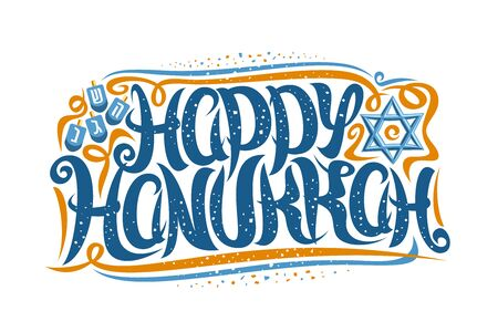 Vector greeting card for Happy Hanukkah, decorative template with curly calligraphic font with flourishes, four dreidels and star of David, swirly brush lettering for words happy hanukkah on white.
