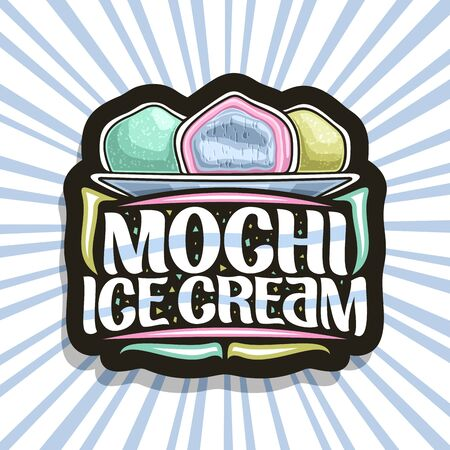 Vector logo for Mochi Ice Cream, dark decorative tag with illustration of 3 variety traditional japanese ice creams on dish, brush typeface for words mochi ice cream, sign board for asian patisserie.