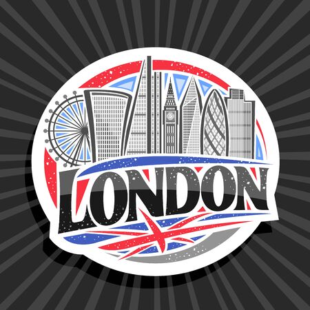 Vector logo for London, white decorative sticker with art draw of cartoon office skyscrapers in capital of United Kingdom, design badge with original typeface for word london on abstract background.