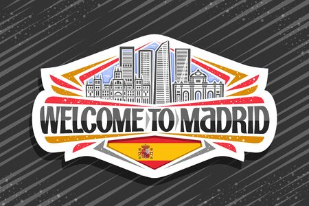 Madrid, white badge with art illustration of famous madrid landmarks, decorative fridge magnet with brush typeface for black words welcome to madrid and spanish flag with coat of arms. Illusztráció