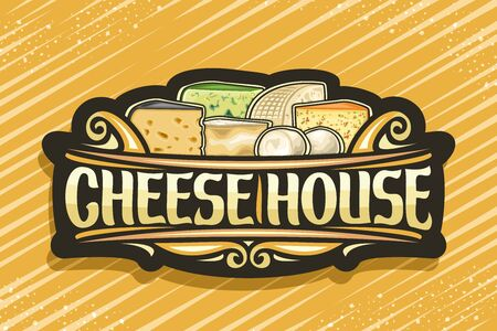 Cheese House, dark vintage signboard with illustration of many diverse cheese pieces and decorative flourishes, design sign board with original brush typeface for words cheese house.  イラスト・ベクター素材