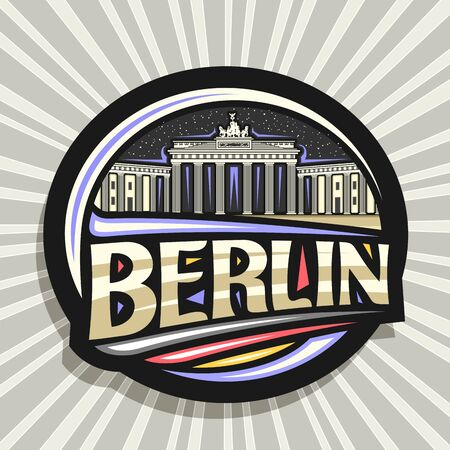 Berlin, dark decorative badge with illustration of Brandenburg gate on starry sky background, tourist fridge magnet with original typeface for word berlin and stylized german flag.