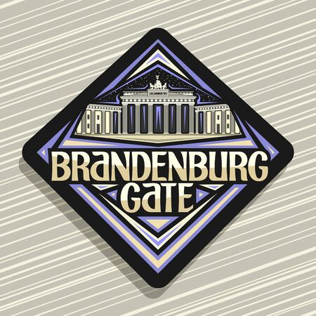 Brandenburg Gate, dark rhombus badge with illustration of Berlin landmark on starry sky background, tourist decorative fridge magnet with original typeface for words brandenburg gate. Ilustração