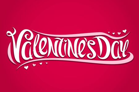 Vector greeting card for Valentines Day, decorative invitation with curly calligraphic font, design flourishes and cartoon valentines hearts, brush type for words valentines day on red background.
