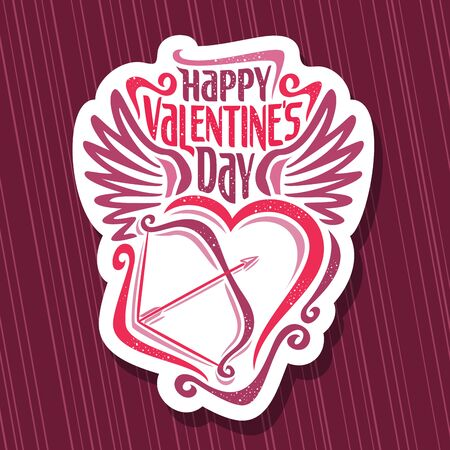 St. Valentine's Day, cut paper tag with original font for greeting text happy valentines day, calligraphic wish for romantic saint valentine holiday with contour heart, bow and arrow. Illustration