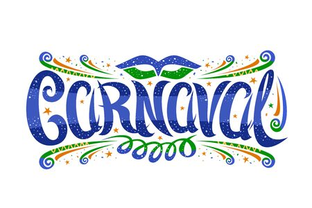 Carnival, horizontal label with curly calligraphic font, design flourishes, carnaval mask and streamers, decorative signage with brush swirly type for word carnaval on white background