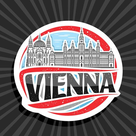 Vector logo for Vienna, white decorative round sticker with draw illustration of famous Vienna City Hall and Maria vom Siege Church on day sky background, tourist fridge magnet with black word vienna. 向量圖像