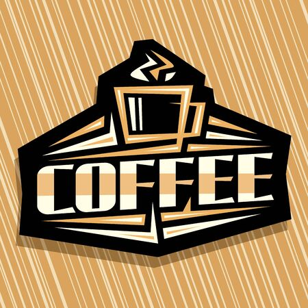Vector logo for Coffee Drink, decorative sign board for cyberpunk cafe with outline illustration of steamed coffee cup, sharp design elements and original typeface for word coffee on black background.