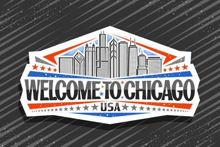 Vector logo for Chicago, decorative cut paper badge with art draw illustration of modern chicago cityscape, tourist fridge magnet with original typeface for words welcome to chicago and stars in a row Logo