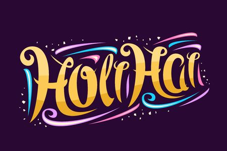 Vector greeting card for Holi Festival, decorative invitation with curly calligraphic font and colorful design elements, swirly brush typeface for congratulation wishes holi hai on purple background.