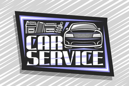 Vector logo for Car Service, decorative signboard with illustration of sports car, gallon can, professional shock absorber, air filter and battery, sign board with original font for words car service.