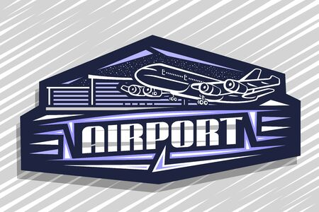 Vector logo for Airport, blue decorative sign board with outline illustration of will land high speed plane on background of airport building, art design concept with creative letters for word airport