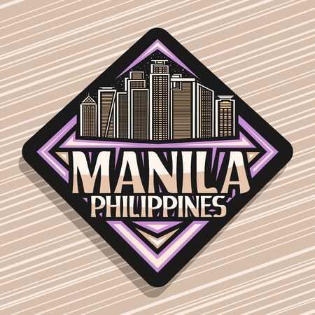 Vector logo for Manila, black rhombus sticker with outline illustration of famous manila city scape on evening sky background, design fridge magnet with creative letters for words manila, philippines.