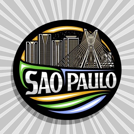 Vector logo for Sao Paulo, black decorative round tag with outline illustration of contemporary sao paulo city scape on sky background, tourist fridge magnet with creative letters for text sao paulo.
