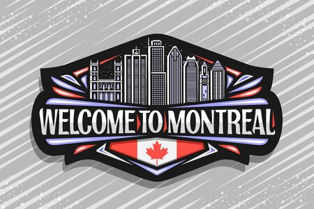 Vector   for Montreal, black decorative signage with outline illustration of famous montreal city scape on evening sky background, fridge magnet with creative letters for words welcome to montreal. Ilustrace