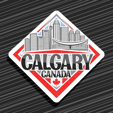 Vector  for Calgary, white decorative rhombus badge with line illustration of contemporary calgary city scape on sky background, fridge magnet with creative letters for black words calgary, canada