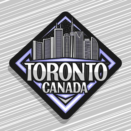 Toronto, black decorative road sign with line illustration of contemporary toronto city scape on dusk sky background, design fridge magnet with unique letters for words toronto, canada