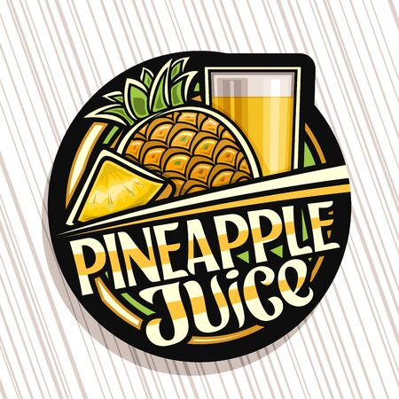 Pineapple Juice, dark decorative label with illustration of fruit drink in tall glass and cartoon pineapples, fruit concept with unique brush lettering for words pineapple juice. Ilustração Vetorial