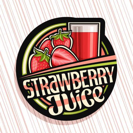 Strawberry Juice, dark decorative label with illustration of exotic berry drink in glass and cartoon strawberries, fruit concept with unique brush lettering for words strawberry juice.