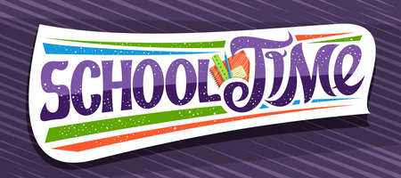 Vector banner for School Time, decorative cut paper badge with illustration of colorful school accessories and unique brush lettering for words - school time on purple abstract background. 스톡 콘텐츠 - 151865473