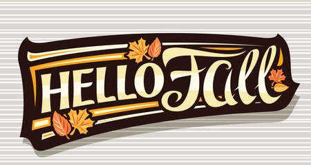 Vector lettering Hello Fall, black label with curly calligraphic font, falling leaves and decorative art stripes, banner with swirly unique lettering hello fall on gray striped background. 일러스트