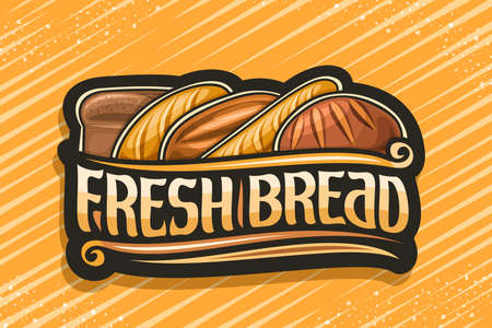 Vector logo for Fresh Bread, dark label with illustration of pile bread loaves, decorative design flourishes, banner with unique brush letters for words - fresh bread on yellow abstract background. 스톡 콘텐츠 - 152090879
