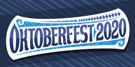 Vector greeting card for Oktoberfest 2020, creative calligraphic font for beer festival with decorative art flourishes with unique brush type for words oktoberfest 2020 on blue background.