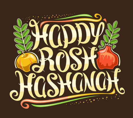 Vector poster for Jewish Rosh Hashanah, creative calligraphic font, cartoon apple and pomegranate for jewish new year, decorative square placard with unique brush type for words happy rosh hashanah.