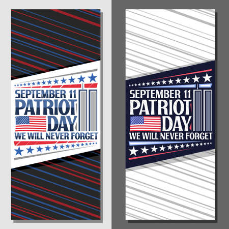 layouts for Patriot Day, decorative card with illustration of world trade center, american flag, unique lettering for words september 11, patriot day, we will never forget and stars in a row.