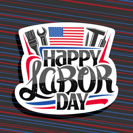 American Labor Day, cut paper stamp with illustration of different work equipment, american flag and unique lettering for words happy labor day on red and blue striped background.