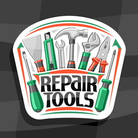 Repair Tools, white decorative badge with illustration of various rubber and steel repair tools, concept with unique letters for words repair tools for labor day on gray background.