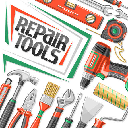 Vector poster for Repair Tools, square decorative sign board with illustration of various professional steel repair tools, art design concept with unique letters for words repair tools for labor day.