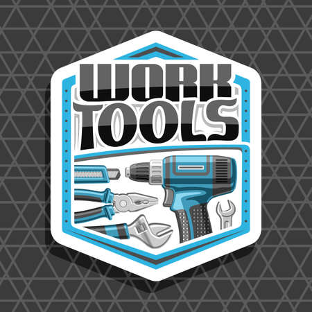 white decorative badge with illustration of various steel work tools for labor day, repair concept with unique letters for words work tools on gray abstract background. 矢量图像