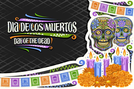 Vector greeting card for Dia de los Muertos with copy space, decorative cut paper layout with illustration of skulls, colorful flags and unique letters for words dia de los muertos, day of the dead. 矢量图像