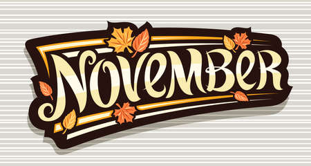 Vector banner for November, black   curly calligraphic font, falling autumn leaves and decorative art stripes, greeting card with swirly unique lettering november on gray striped background. 矢量图像