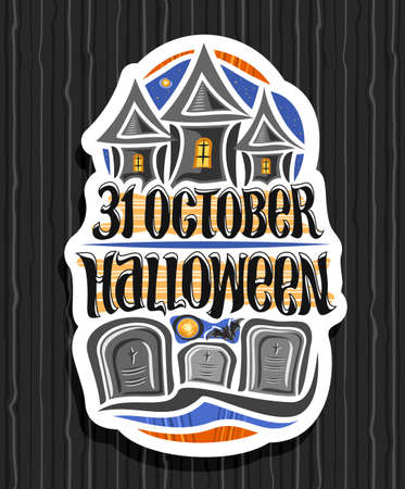 Vector logo for Halloween holiday, white decorative badge with old castle on blue sky background and tombstones in cemetery, unique letters for for words - 31 october, halloween.