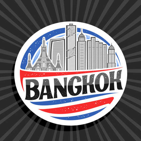 Vector logo for Bangkok, white decorative seal with outline illustration of famous bangkok city scape on day sky background, art design tourist fridge magnet with unique letters for black word bangkok
