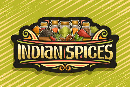 Vector for Indian Spices, dark sign board with illustration of set indian dry organic seasonings in glass containers and different bowls, signage with unique brush letters for words indian spices 向量圖像