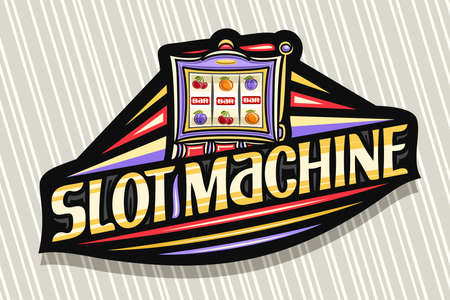 Slot Machine, dark modern badge with illustration of gambling device, unique lettering for yellow words slot machine, gamble sign board with decorative flourishes and trendy line art.