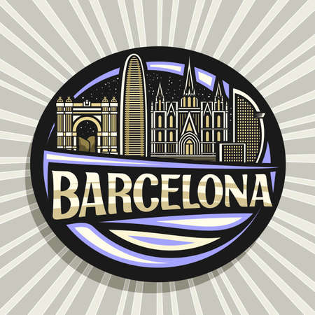 Vector logo for Barcelona, black decorative badge with outline illustration of barcelona city scape on dusk sky background, art design tourist fridge magnet with unique lettering for word barcelona.