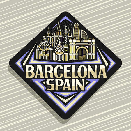 Vector logo for Barcelona, black rhombus road sign with outline illustration of barcelona city scape on dusk sky background, decorative fridge magnet with unique lettering for words barcelona, spain.