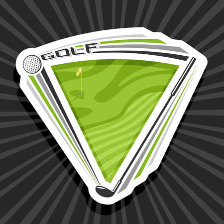 Vector logo for Golf Sport with copy space, decorative cut paper modern emblem with illustration of flying ball in goal above golf course and unique letters for word golf on gray abstract background.