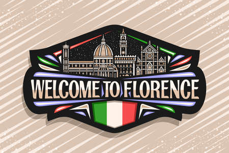 Vector label for Florence, black decorative tag with outline illustration of famous florence city scape on dusk sky background, art design fridge magnet with unique letters for word welcome to florence