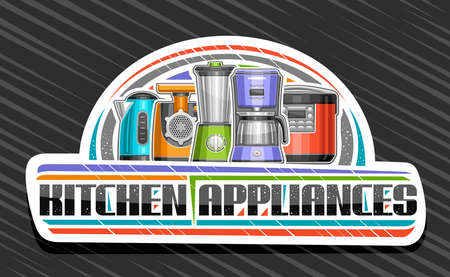 Kitchen Appliances, white decorative signboard with illustration of different modern home appliance, sign with unique brush lettering for words kitchen appliances on gray background.