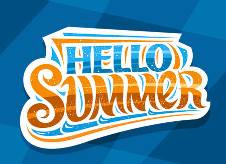 Vector lettering Hello Summer, white badge with curly calligraphic font, illustration of decorative art design waves, summer time concept with swirly hand written words hello summer on blue background