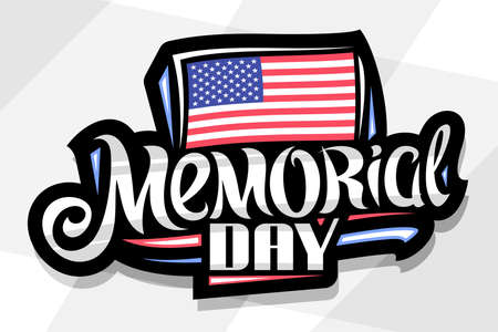Vector logo for Memorial Day, dark decorative badge with illustration of national american flag with stars and stripes, poster with unique hand written words memorial day on gray abstract background. 向量圖像