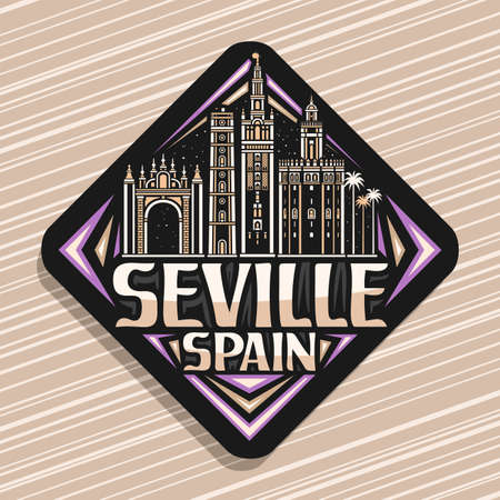 Vector for Seville, black rhombus road sign with illustration of european seville city scape on nighttime sky background, decorative fridge magnet with unique lettering for words seville, spain.