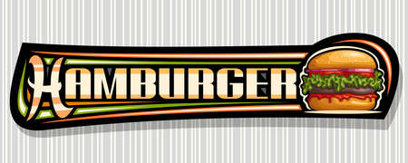 Vector banner for Hamburger, decorative sign board with illustration of burger with grilled beef steak and vegetables in sesame bun, horizontal voucher with unique brush lettering for word hamburger.