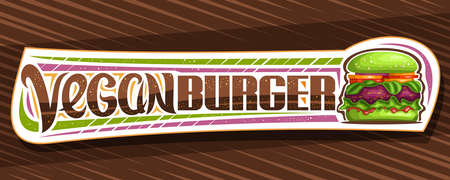 Vector banner for Vegan Burger, horizontal sign board with illustration of burger with fried red patty and vegetables in green bun, decorative coupon with unique brush lettering for words vegan burger