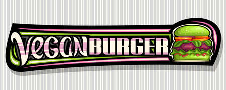 Vector banner for Vegan Burger, horizontal sign board with illustration of burger with grilled red patty and veggies in green bun, decorative voucher with unique brush lettering for words vegan burger